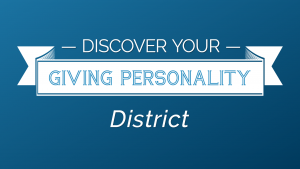 Discover Your Giving Personality District